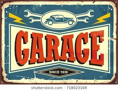 Vintage garage sign with car image and wrench tools. Car service and repair retro poster design template. Old Garage, Garage Art, Vintage Metal Signs, Vintage Art, Garage Logo, Car Part Furniture, Furniture Design, Automotive Decor, Automotive Furniture