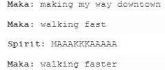 Tumblr text post of Maka and Spirit, absolutely priceless! XDD Poor Spirit though aww XD