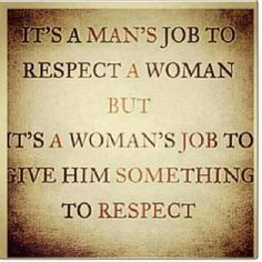 women need to have respect for themselves
