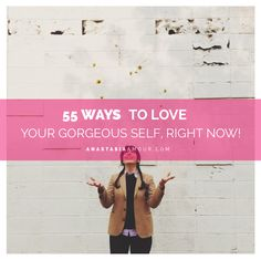 Self-love can be hard, especially when you don't know where to start. Luckily for you, I've compiled this master-list of 55 easy ways to show yourself some self-love, right now:  www.anastasiaamour.com