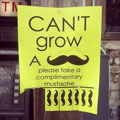 Please take a complimentary mustache.