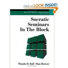 SOCRATIC SEMINARS IN THE BLOCK: Pam Brewer, Wanda Ball Block Scheduling!