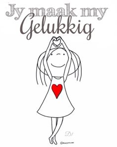 Jy maak my gelukkig my liefie! Ek is so lief vir jou, dankie vir als Cute Quotes, Funny Quotes, Inspiring Quotes About Life, Inspirational Quotes, Nicholas Sparks Quotes, Wedding Anniversary Quotes, Funny Love Cards, Afrikaanse Quotes, Meaning Of Love