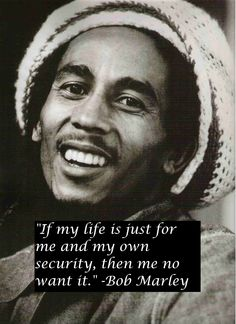 ->(one of my favorite Marley quotes)