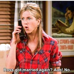 Rachel. Yep, AGAIN. That idiot should have married YOU. At least he would've Gotten The NAME RIGHT!