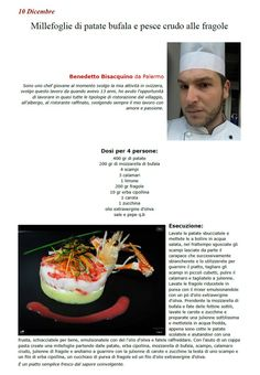 """La Ricetta di oggi 10 Dicembre dall'archivio di Ricette 3.0 di spaghettitaliani.com - Millefoglie di patate bufala e pesce crudo alle fragole ( Antipasti - Antipasti freddi e salatini ) inserita da Benedetto Bisacquino - La ricetta si trova anche nel Libro """"Una Ricetta al Giorno... ...leva il medico di torno"""" prodotto dall'Associazione Spaghettitaliani, per acquistarlo: http://www.spaghettitaliani.com/Ricette2013/PrenotaLibro.php"""
