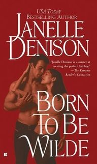 BORN TO BE WILDE - Book #7 in The Wilde Series.  Features Joel Wilde