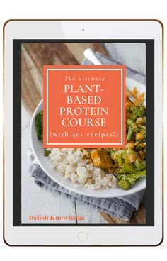 Delish Knowledge Plant-based Protein Course Ipad Plant Based Protein, Plant Based Diet, Vegan Gluten Free, Dairy Free, Me Time, The Fresh, Lentils, Yummy Food, Delicious Recipes
