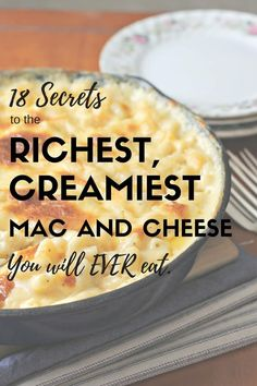 Tired of mac and cheese recipes that fall flat? Discover 18 secrets to the richest, creamiest mac and cheese you'll ever eat and be the star of your table.