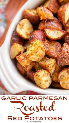 Garlic Parmesan Roasted Red Potatoes side dish - red potatoes tossed in garlic, onion, paprika, Italian seasoning and parmesan cheese - SO delicious!
