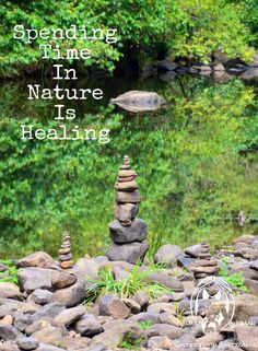 Spending time in Nature is Healing.