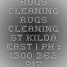 Rugs Cleaning Rugs Cleaning St Kilda East | Ph : 1300 362 217