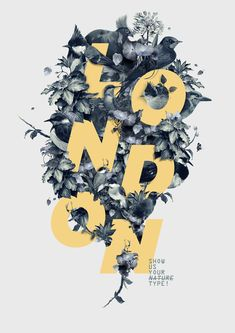 London, Show us your type! by Fabian De Lange, via Behance