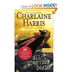 All Together Dead (Southern Vampire Mysteries, Book 7)