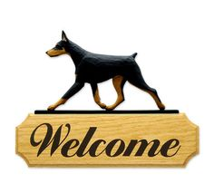 Doberman Welcome Sign. Home,Yard & Garden Dog Wood Signs Products & Gifts.