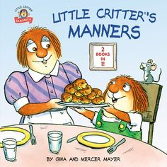 A Little Critter book featuring two classic stories--a fun way to teachchildren about the importance of having good manners!    Mercer Mayer's Little Critter learns lessons about manners in these classic,humorous, and heartwarming stories. Featuring Just Say Please and I'm Sorry,this two-in-one picture book is an excellent way to teach little ones thedifference between good and bad manners.    Just Say Please  Little Critter and his classmates learn important lessons about good manners!Both pare Book Club Books, Book 1, Mercer Mayer, Emotional Child, Award Winning Books, Little Critter, My Buddy, Little Sisters, Manners