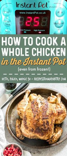 Learn how to EASILY cook a whole chicken in the Instant Pot in less than 45 mins. This is a simple and easy-to-follow Instant Pot recipe that can be modified to suit your needs. Paleo, Keto, and Whole 30 diet friendly. #instantpot #instantpotrecipes #instantpotwholechicken #pressurecookerwholechicken via @recipespantry