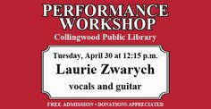 Performance Workshop | Collingwood Public Library