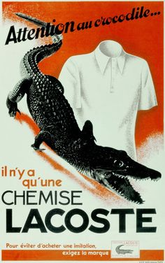 Lacoste: Advertisement against counterfeits. From the Lacoste S. © All Rights Reserved. Retro Poster, Poster Ads, Retro Ads, Vintage Advertising Posters, Old Advertisements, Cheap Advertising, Pub Vintage, Vintage Labels, Vintage Ads