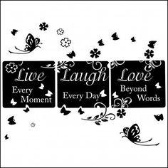 live , laugh , love