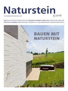 Naturstein 05/2016: Fassaden-System Linea - Dekton-Fassade - Friedhof 2.0 - Xiamen Stone Fair 2016 - Marble 2016 - QR-Grabsteine - Meisterstücke Düsseldorf - Gesteinskunde Quarzit