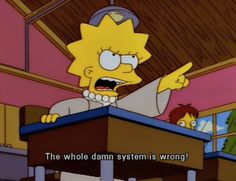 "captain-snow-bug: "" swallowbitchpeoplearestarving: "" swallowbitchpeoplearestarving: "" we don't just need feminism, we need lisa simpson feminism "" "" The best part about the Simpsons was it was written. Simpsons Frases, Simpsons Quotes, Cartoon Quotes, The Simpsons Tumblr, Lisa Simpson, Winter Funny, Cartoon Network, Simpson Tumblr, Los Simsons"