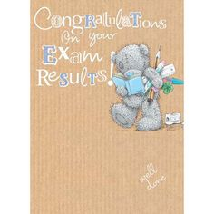 Exam Results Congratulations Me to You Bear Card Short Success Quotes, Famous Quotes About Success, Exam Success, Academic Success, Congratulations Card Exam, Good Luck Wishes, Bear Card, Exam Results, Tatty Teddy