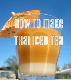 How to Make Thai Ice