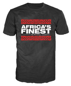 The original Africa's Finest...