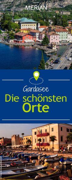 Wir zeigen euch die schönsten Orte und Städte rund um den Gardasee, die ihr gesehen haben solltet.