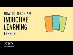 Learn how to use the Inductive Learning strategy, a way to engage students in higher-level thinking by having them analyze examples before being introduced to overarching theories or rules.