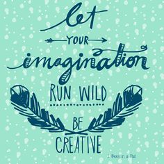 Faves Favorite quote - Let Your Imagination Run Wild Be CreativeFavorite quote - Let Your Imagination Run Wild Be Creative Book Quotes, Art Quotes, Inspirational Quotes, Life Quotes, Imagination Quotes, Creativity Quotes, Quotes For Kids, Amazing Quotes, Good Music