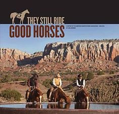 """Celebrate 75 years of AQHA and learn! Get the newest book """"They Still Ride Good Horses"""" today! #read #aqhaproud #aqha #history"""