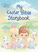 Precious Moments: My Easter Bible Storybook, Thomas Nelson