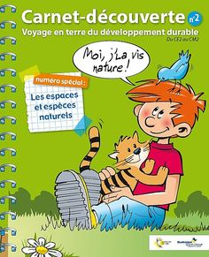 La communauté urbaine de Dunkerque a mis en ligne ses carnets découverte en format pdf (avec les corrigés). Pour des cycles 3.     Carnet 1: les déchets et l'eau     Carnet 2: les espaces et espèces naturels