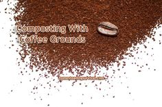 How to naturally compost with coffee grounds!  More info here: http://homesteadingsurvival.com/composting-with-coffee-grounds/
