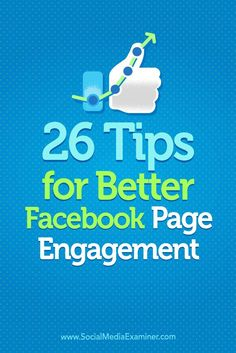 Have you noticed a drop in your Facebook engagement? Making small changes to what and how you post can help your Facebook updates generate clicks, likes, and comments. In this article, you��ll discover 26 tips for boosting Facebook engagement. Via @smexa