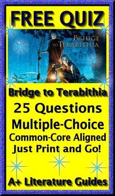 Bridge to Terabithia FREE quiz 25 questions, multiple choice, common core aligned.