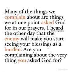 Are you coming about the very thing you asked God for?
