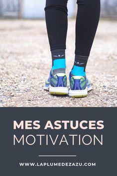 En manque de motivation pour aller courir ? Je vous partage mes astuces motivation pour vos séances de running ! Motivation, Running, Blog, New Shoes, Best Life Hacks, Healthy Lifestyle, Fitness Exercises, Feather, Racing