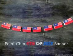 Paint Chip Flag Banner.www.chasethestar.net #4thofjuly #diy #craft #decor #banner