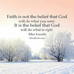 Faith is trusting God to do what's right