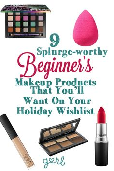 9 Splurge Worthy Beginner's Makeup Products That You'll Want On Your Holiday Wish List