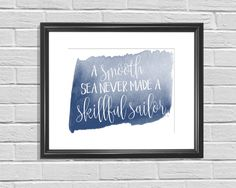 A personal favorite from my Etsy shop https://www.etsy.com/listing/256395754/skillful-sailor-printable-wall-art