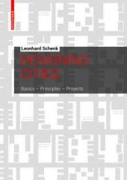 Designing Cities: Basics, Principles, Projects | Town Planning | Planning | Urban Design and Planning
