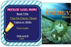 Mentor text: pass the energy - food chains