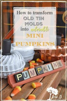 If you've got some of these old tart tins/baking molds laying around, this is a simple fun way to repurpose them! These cute little pumpkins are fun to add to a tablescape or anywhere in your Fall home decorating. Gather Some Old Tart Tins or Baking Molds You'll need 2 that match and can fit together that resemble a pumpkin shape, or a more funky shape, if you like! Glue Tin Molds Together Glue 2 matching tin tart molds together with E6000 or gorilla glue. If you want them weight…