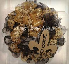 LA Saints mesh wreath: Who Dat by Jennifer Boyd Designs.    Find me on Facebook: www.facebook.com/JenniferBoydDesigns