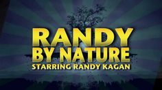 """Randy By Nature: """"BIGFOOT"""" (Episode 8)"""