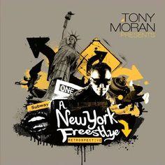 Tony Presents: A New York Freestyle Retrospe Moran - Tony Moran Presents: A New York Freestyle Retrospe